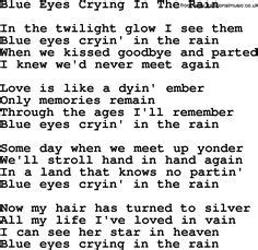 Willie Nelson - Blue Eyes Crying In the Rain - song lyrics