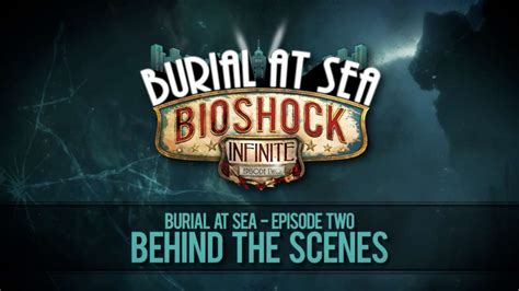 BioShock Infinite - Burial At Sea: Episode Two Behind The