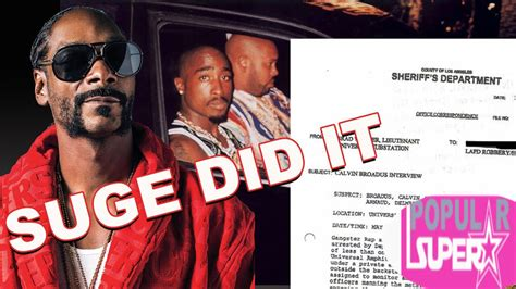 Snoop Dogg 'Snitched' To Police - Suge Knight Killed Tupac